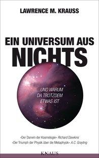 Lawrence M.  Krauss - Ein Universum aus Nichts