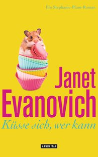 Janet  Evanovich - Küsse sich, wer kann
