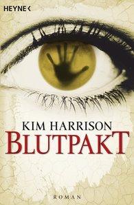 Kim  Harrison - Blutpakt