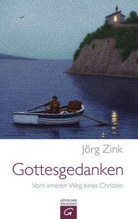 Jörg  Zink - Gottesgedanken