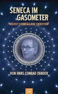 Hans Conrad  Zander - Seneca im Gasometer