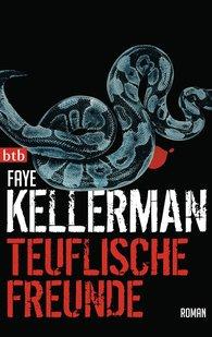 Faye  Kellerman - Teuflische Freunde