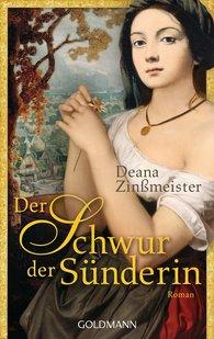 Deana  Zinßmeister - Der Schwur der Sünderin