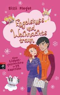 Sissi  Flegel - Engelskuss und Weihnachtstraum
