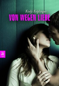 Kody  Keplinger - Von wegen Liebe