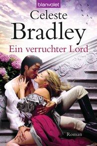 Celeste  Bradley - Ein verruchter Lord