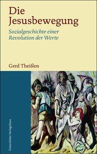 Gerd  Theißen - Die Jesusbewegung