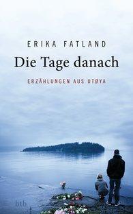 Erika  Fatland - Die Tage danach