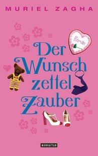 Muriel  Zagha - Der Wunschzettelzauber