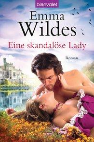 Emma  Wildes - Eine skandalöse Lady