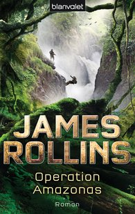 James  Rollins - Operation Amazonas