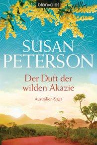 Susan  Peterson - Der Duft der wilden Akazie