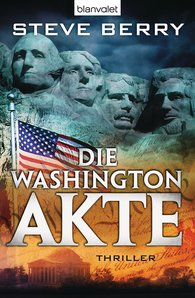 Steve  Berry - Die Washington-Akte