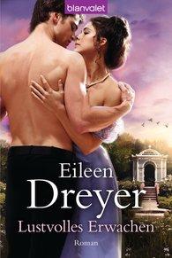 Eileen  Dreyer - Lustvolles Erwachen