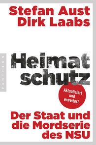 Stefan  Aust, Dirk  Laabs - Heimatschutz