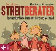 Stephanie  Schneider - Der kleine Streitberater