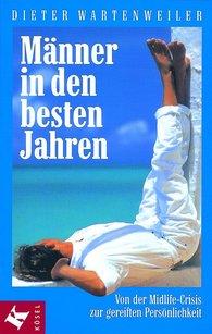 Dieter  Wartenweiler - Männer in den besten Jahren