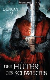Duncan  Lay - Der Hüter des Schwertes