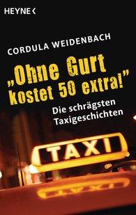 "Cordula  Weidenbach - ""Ohne Gurt kostet 50 extra!"""