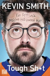 Kevin  Smith - Tough Sh*t