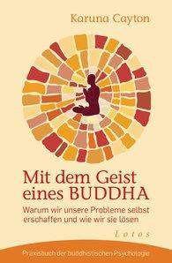 Karuna  Cayton - Mit dem Geist eines Buddha