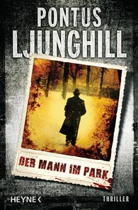 Pontus  Ljunghill - Der Mann im Park