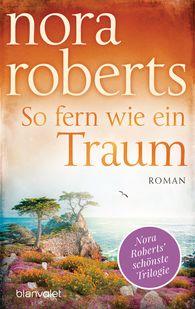 Nora  Roberts - So fern wie ein Traum