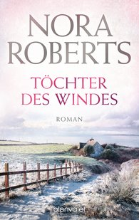 Nora  Roberts - Töchter des Windes