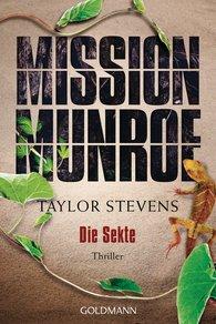 Taylor  Stevens - Mission Munroe. Die Sekte