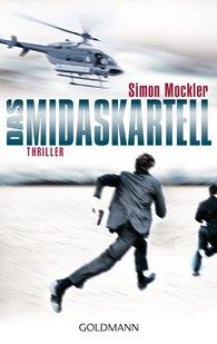 Simon  Mockler - Das Midas-Kartell