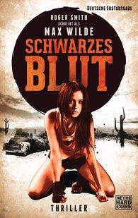 Max  Wilde, Roger  Smith - Schwarzes Blut