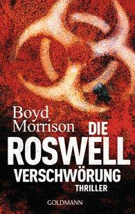 Boyd  Morrison - Die Roswell Verschwörung