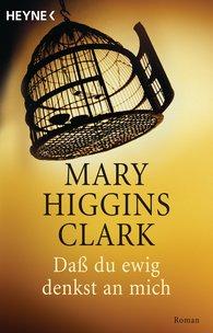 Mary  Higgins Clark - Daß du ewig denkst an mich