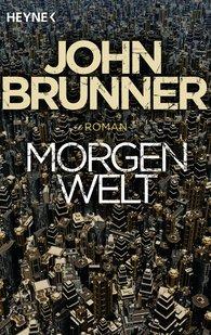 John  Brunner - Morgenwelt