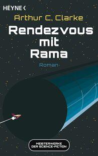 Arthur C.  Clarke - Rendezvous mit Rama