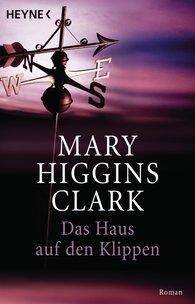 Mary  Higgins Clark - Das Haus auf den Klippen
