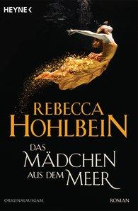 Rebecca  Hohlbein - Das Mädchen aus dem Meer