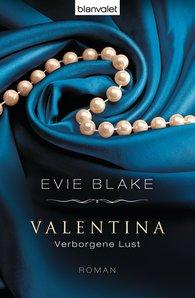 Evie  Blake - Valentina 2 - Verborgene Lust