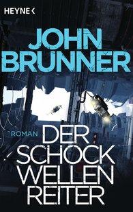 John  Brunner - Der Schockwellenreiter