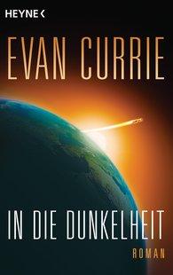 Evan  Currie - In die Dunkelheit