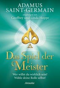 Geoffrey  Hoppe - Adamus Saint-Germain - Das Spiel der Meister
