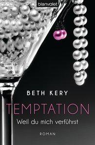 Beth  Kery - Temptation 1-4 - Weil du mich verführst