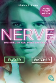 Jeanne  Ryan - NERVE - Das Spiel ist aus, wenn wir es sagen