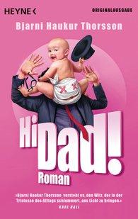 Bjarni Haukur  Thorsson - Hi Dad!