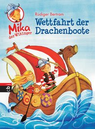 Rüdiger  Bertram - Mika der Wikinger - Wettfahrt der Drachenboote