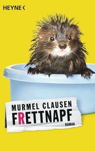 Murmel  Clausen - Frettnapf