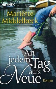 Mariette  Middelbeek - An jedem Tag aufs Neue