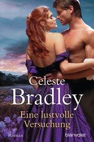 Celeste  Bradley - Eine lustvolle Versuchung