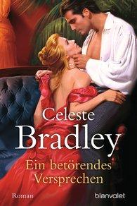 Celeste  Bradley - Ein betörendes Versprechen