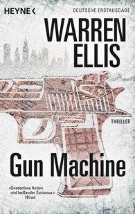 Warren  Ellis - Gun Machine